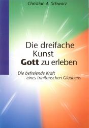The Threefold Art of Experiencing God (German)