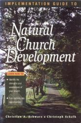 Implementation Guide to Natural Church Development  (Titel auf Englisch)