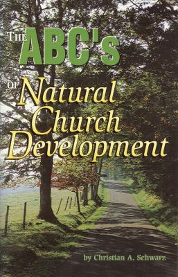 The ABCs of Natural Church Development