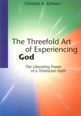 The Threefold Art of Experiencing God