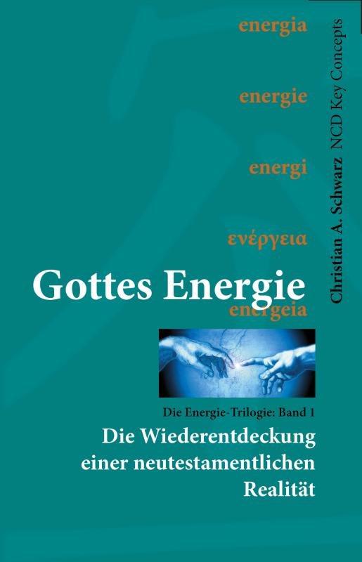 Gottes Energie (Band 1)