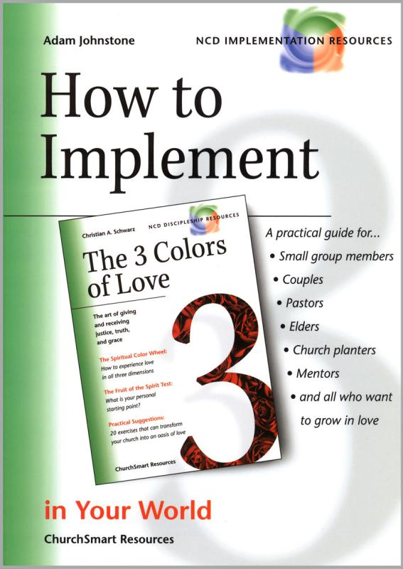 "How to Implement ""The 3 Colors of Love"" in Your World"